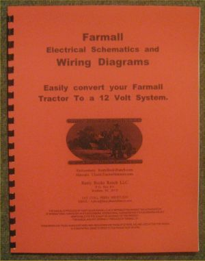 FARMALL 12 Volt conversion Wiring Diagrams  Schematics A