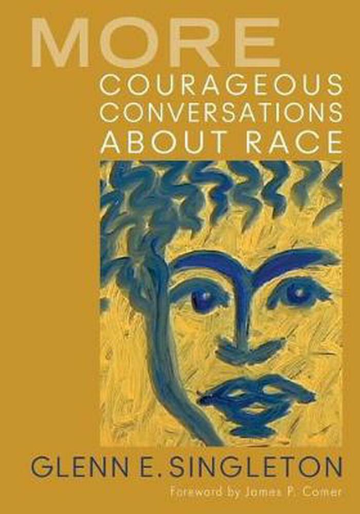 More Courageous Conversations About Race By Glenn