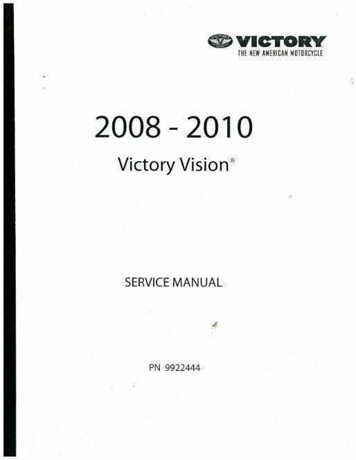 2008-2010 Victory Vision Base Deluxe Service Manual