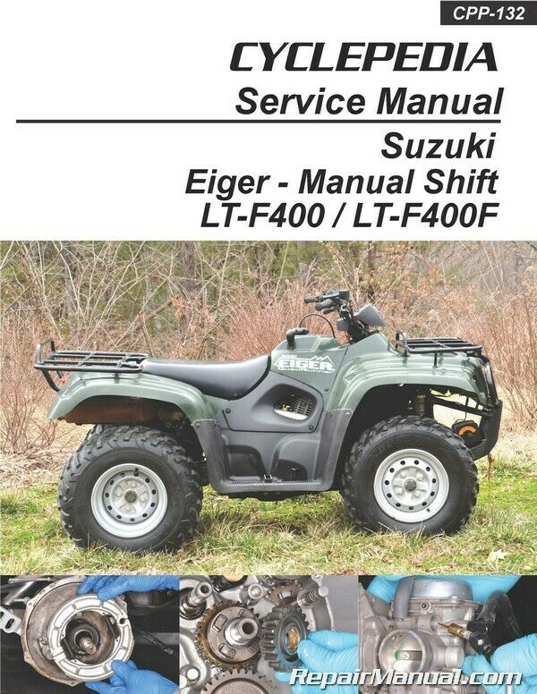 Suzuki Eiger LT F400 LT F400F Manual Shift ATV Printed Cyclepedia