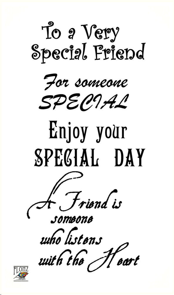 To a Very Special friend ~ Happy Birthday words sentences