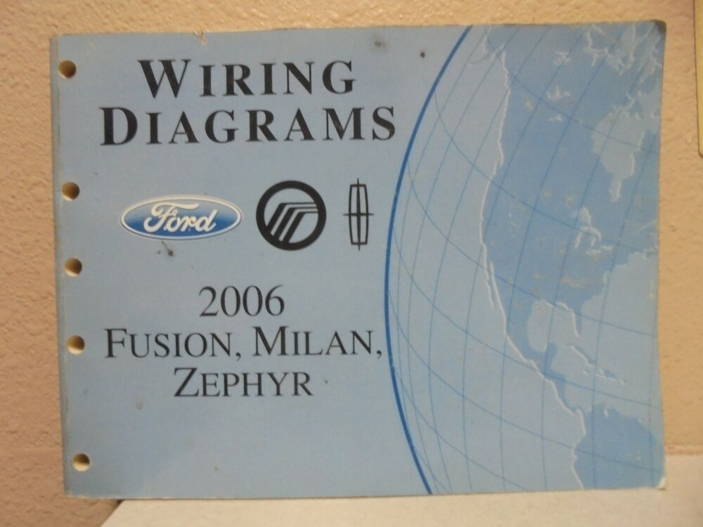 2006 On 2006 Ford Fusion Mercury Milan Lincoln Zephyr Wiring Diagrams
