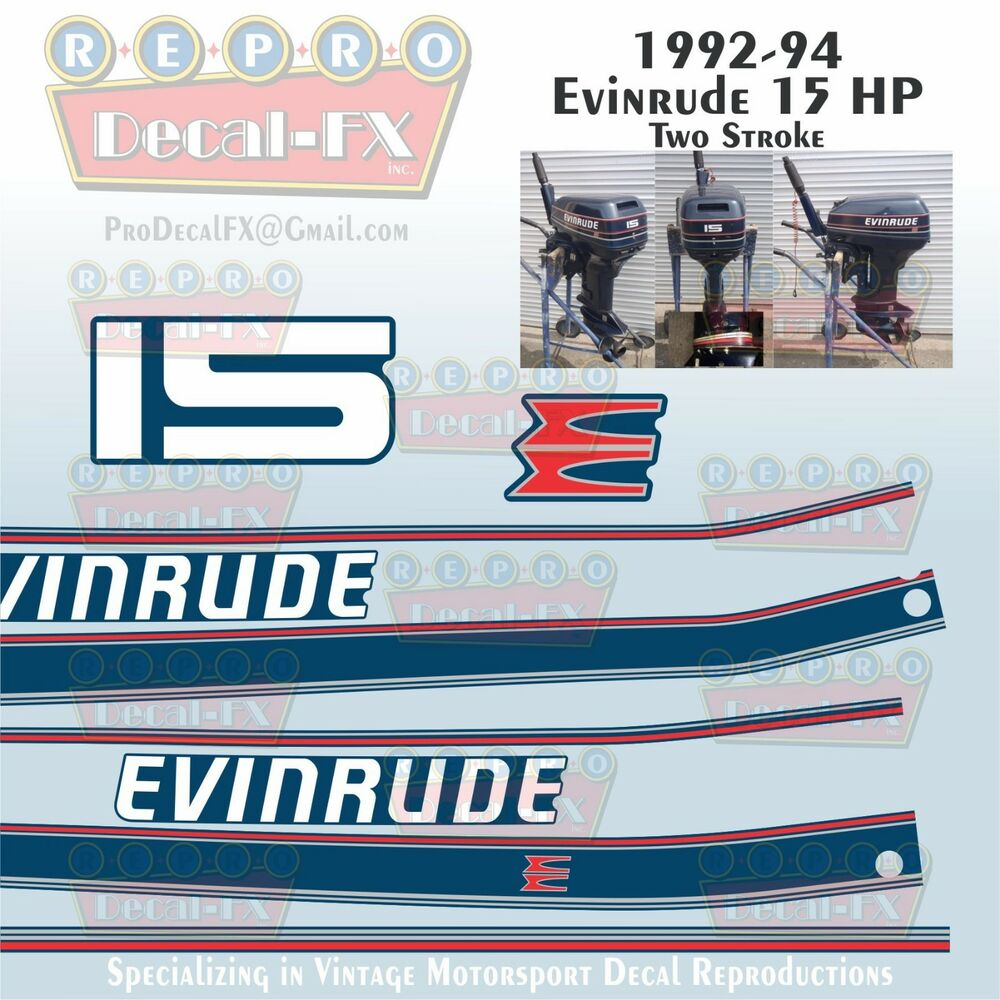 medium resolution of details about 1992 94 evinrude 15 hp outboard reproduction 8 piece marine vinyl decals