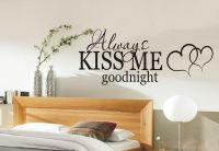 Always Kiss me Goodnight wall sticker quote - bedroom wall ...