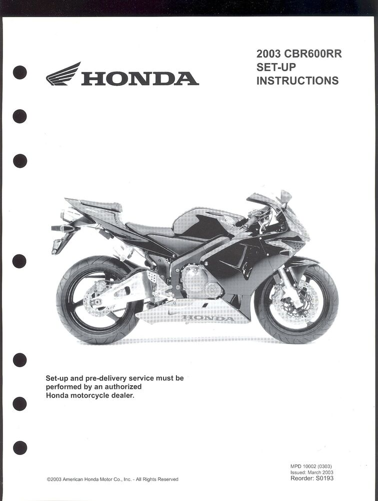 2003 HONDA CBR600RR MOTORCYCLE SET UP INSTRUCTION MANUAL