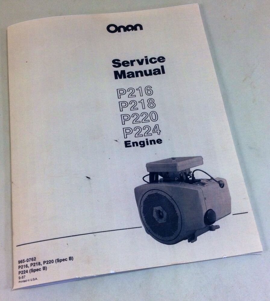 hight resolution of onan p216 p218 p220 p224 engine service repair manual overhaul shop ebay