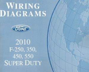 2010 Ford F250 F350 F450 F550 Factory Wiring Diagram