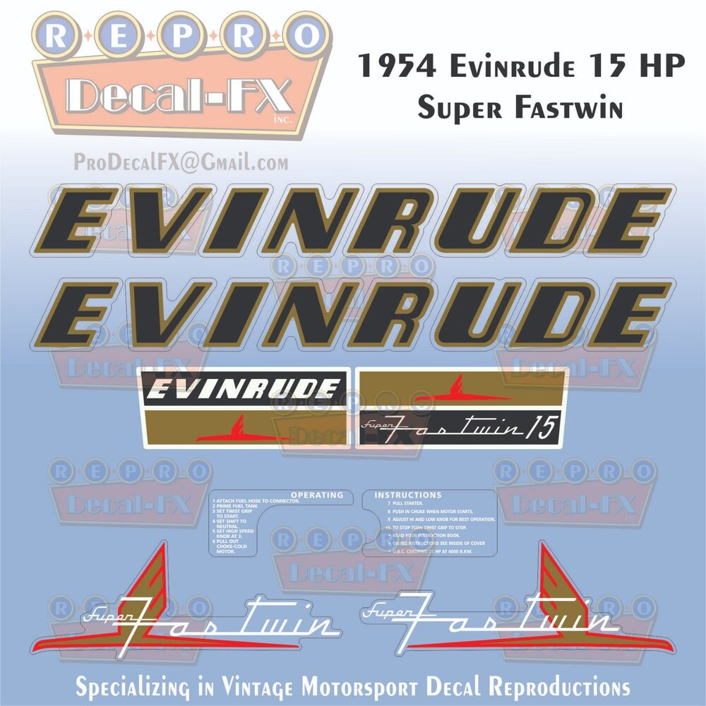 medium resolution of details about 1954 evinrude 15 hp super fastwin outboard repro 8 pc vinyl decals 15012 15013