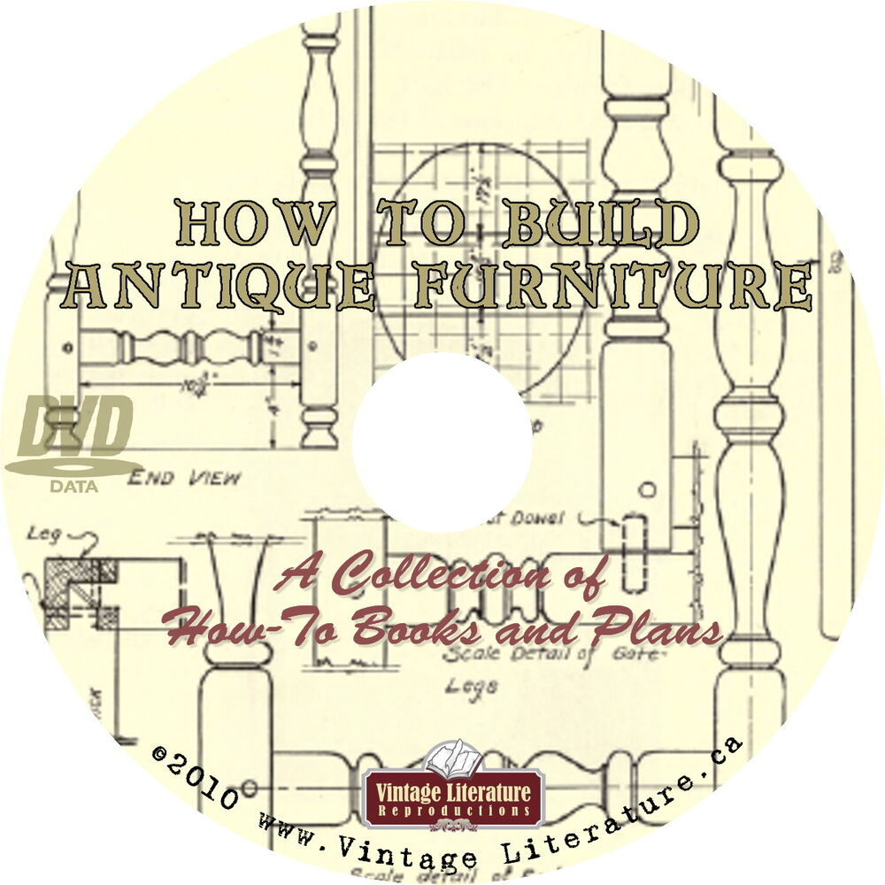 How To Build Antique Furniture { Vintage Woodworking Plans
