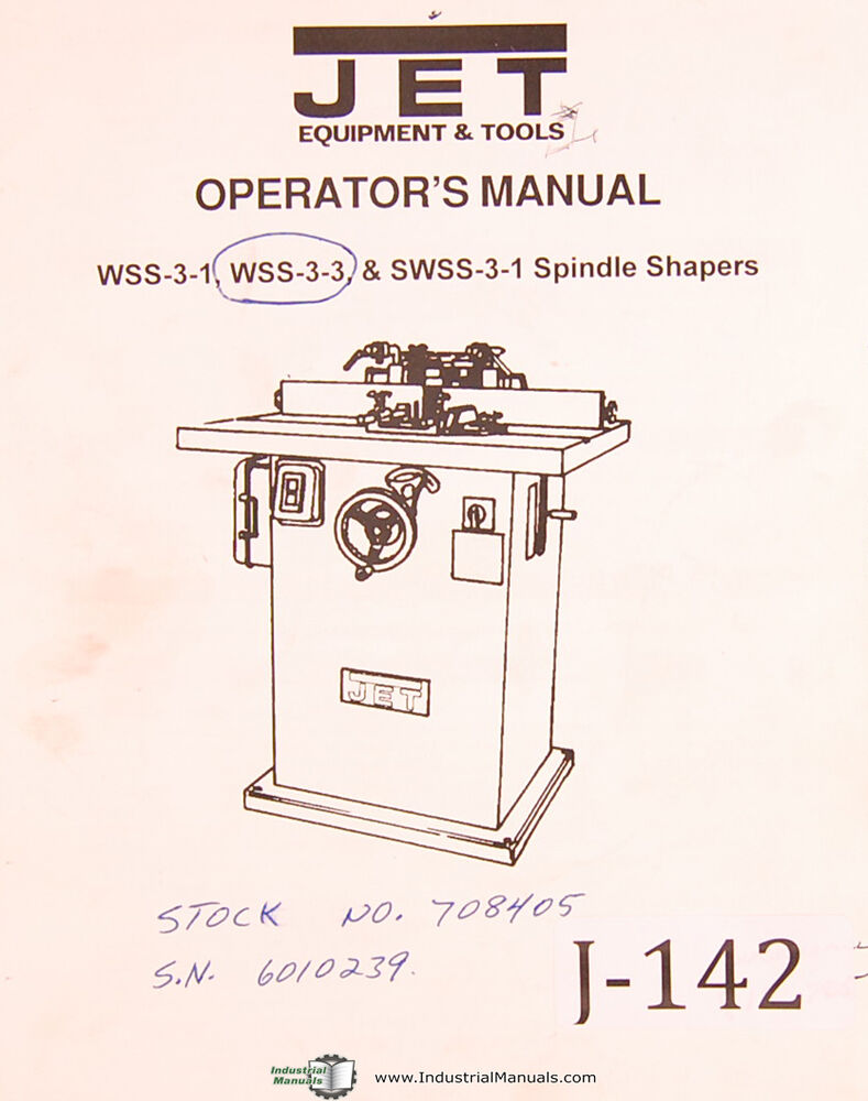 medium resolution of jet wss 3 1 wss0303 swss0301 spindle shapers operations parts manual 1995 ebay