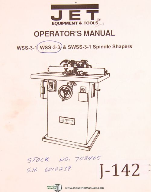 small resolution of jet wss 3 1 wss0303 swss0301 spindle shapers operations parts manual 1995 ebay
