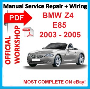 # OFFICIAL WORKSHOP MANUAL service repair FOR BMW Z4 E85