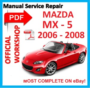 # OFFICIAL WORKSHOP MANUAL service repair FOR Mazda Miata