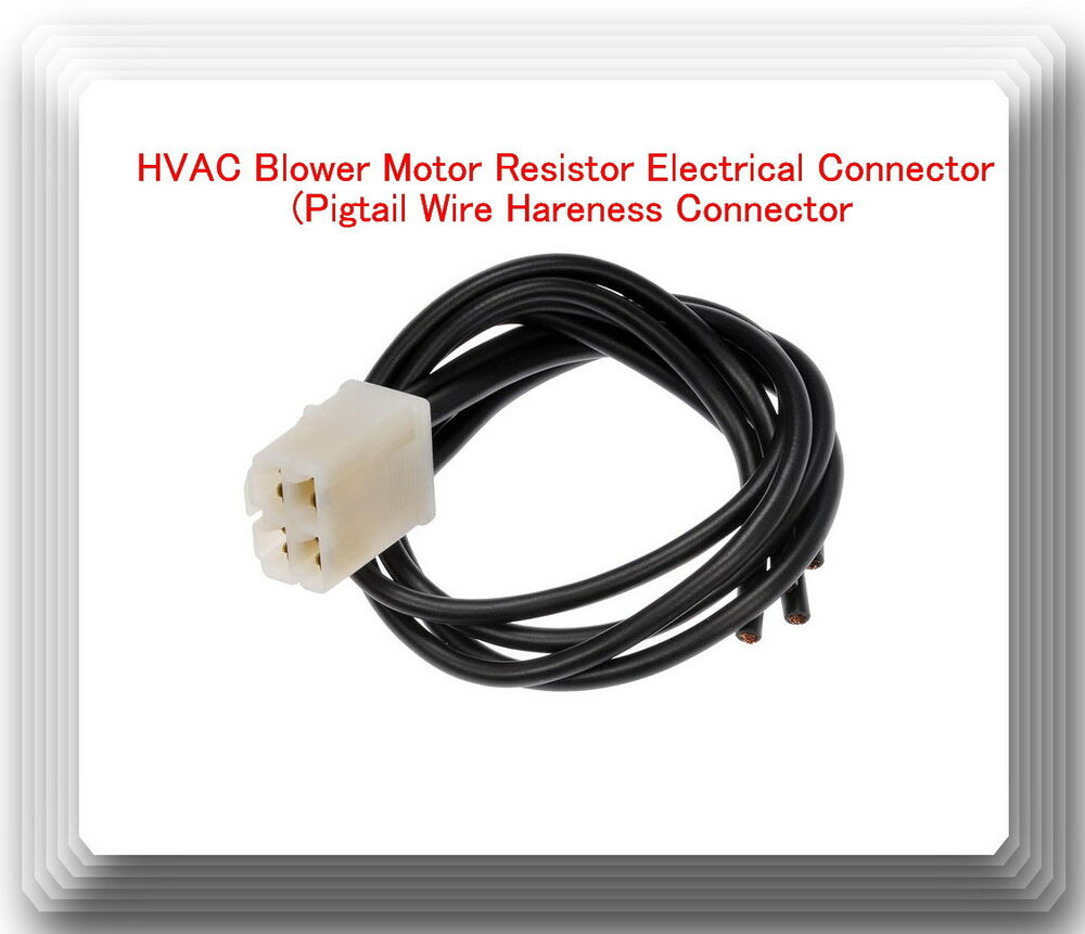 medium resolution of 4 wires hvac blower motor resistor electrical connector pigtail wire harness 601871672206 ebay