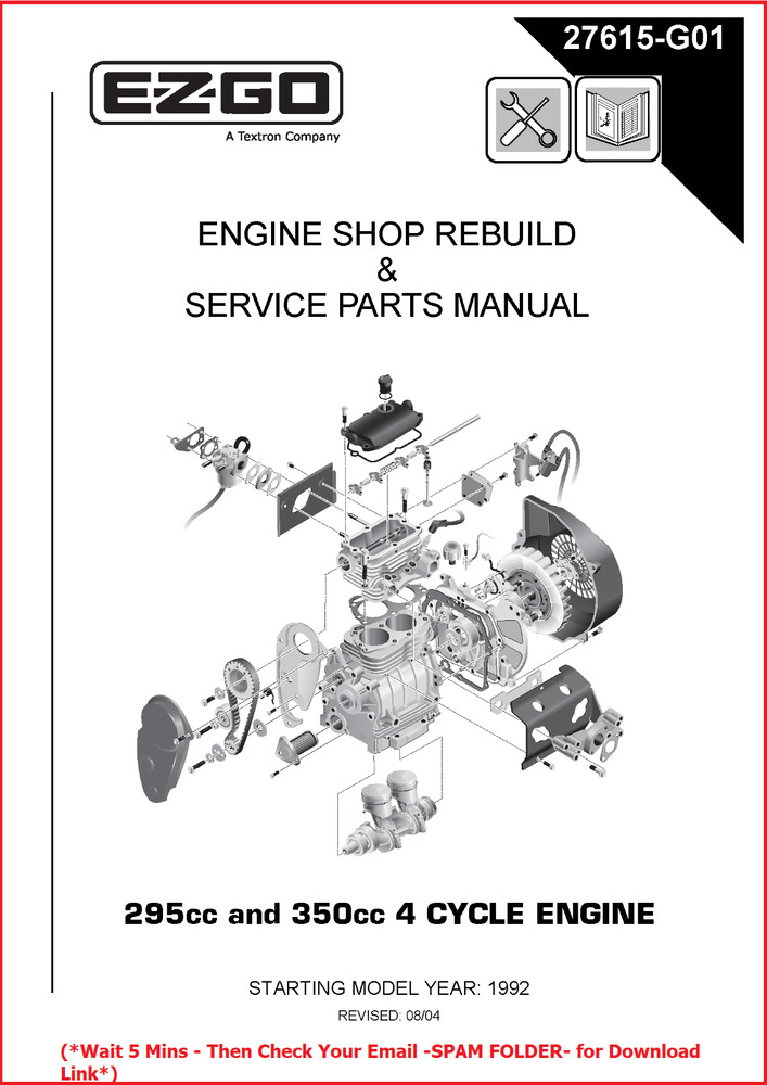 EZ-GO ENGINE REPAIR MANUAL 295cc 350cc 1992-2007 Golf cart