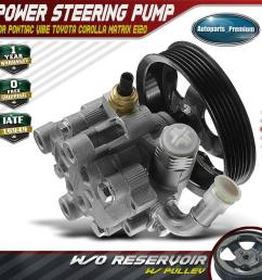 details about power steering pump w o reservoir for 03 08 pontiac vibe toyota corolla matrix [ 1000 x 1000 Pixel ]