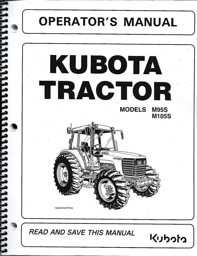 Kubota M95S M105S TRACTOR +LOADER Operator's Manuals 3N300
