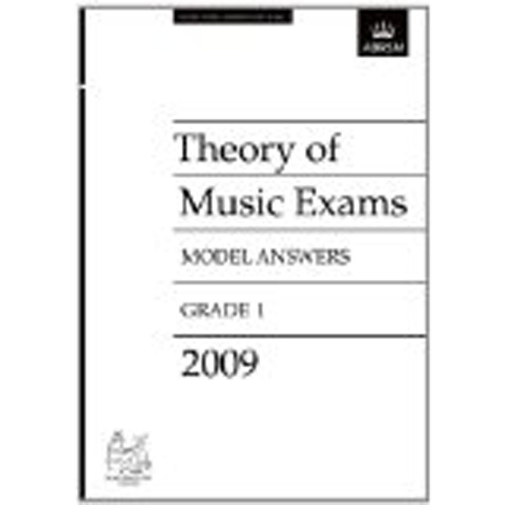 Theory of Music Exams Grade 1 Model Answers 2009 ABRSM