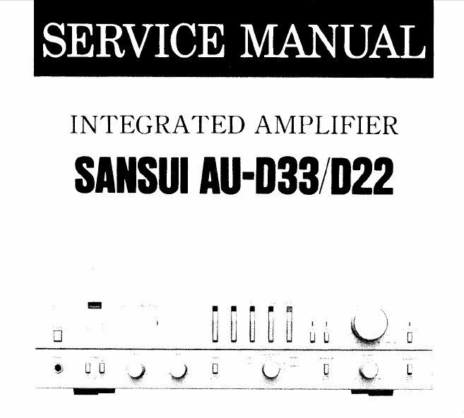 SANSUI AU-D22 AU-D33 INTEGRATED STEREO AMP SERVICE MANUAL