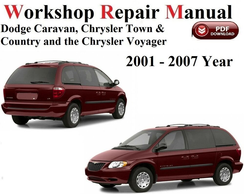 hight resolution of details about chrysler dodge caravan voyager t c 2001 2007 year workshop repair