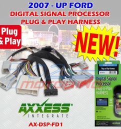 2007 up select ford ax dsp fd1 plug n play t harness for use with ax dsp ebay [ 1000 x 1000 Pixel ]