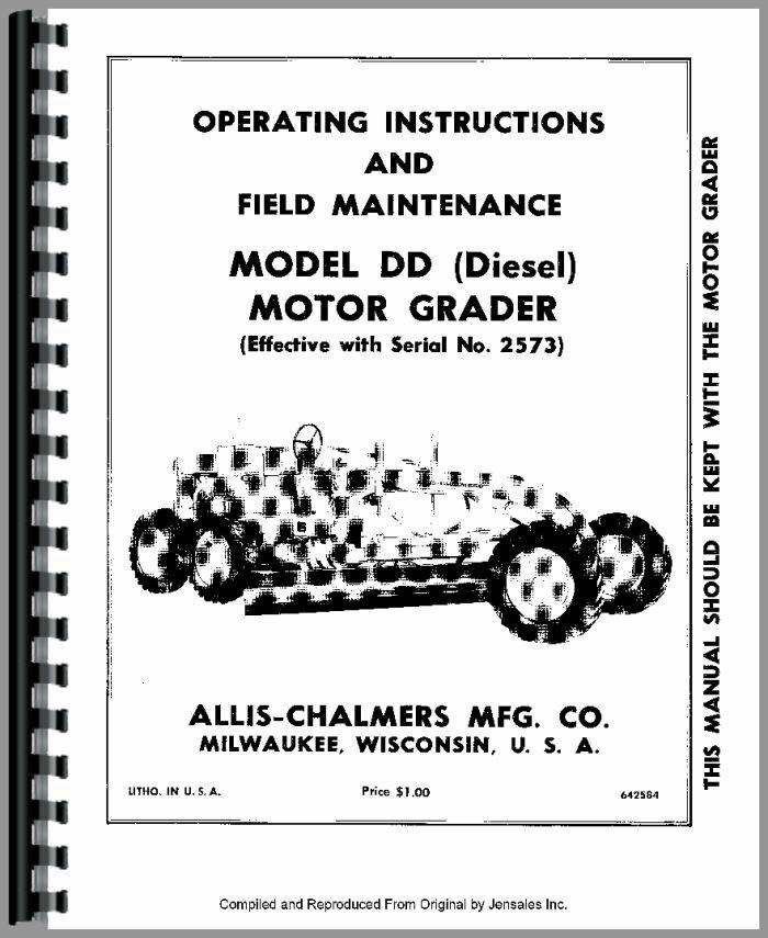 Allis Chalmers DD Motor Grader Operators Manual (SN# 2573