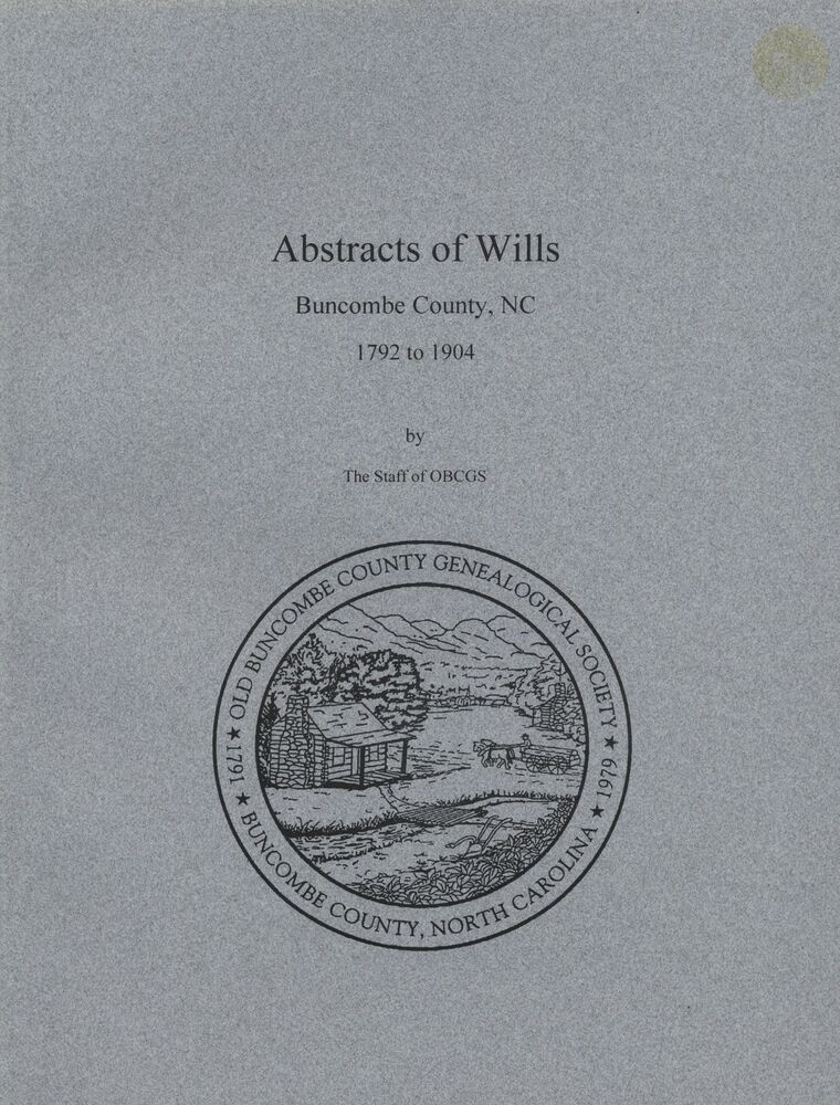 Buncombe County NC Wills Abstracts Index 1792-1904 North