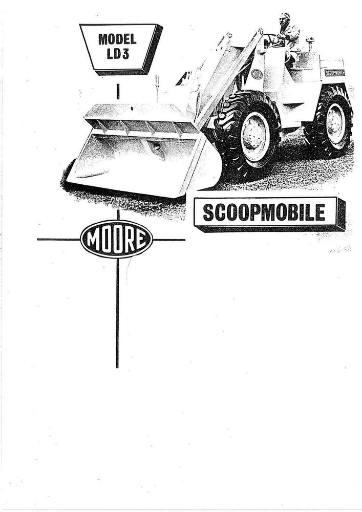 Moore Scoopmobile LD3 operators & workshop manual book