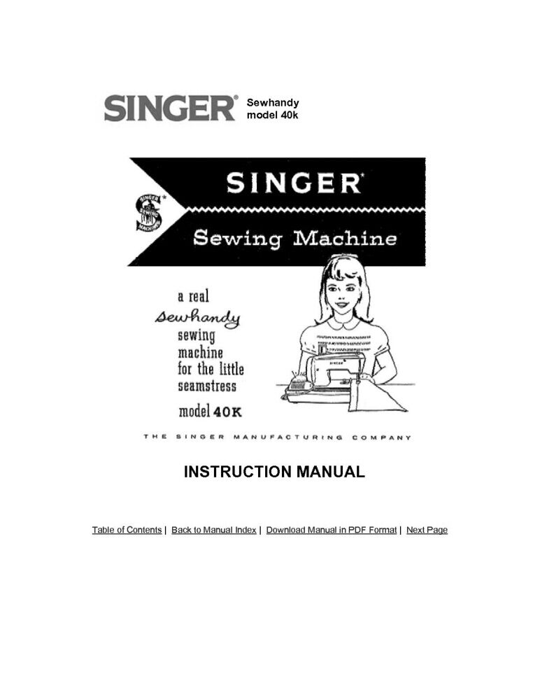 Singer 40K Sewing Machine/Embroidery/Serger Owners Manual