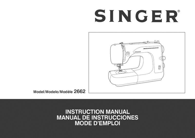 Singer 2662 Sewing Machine/Embroidery/Serger Owners Manual