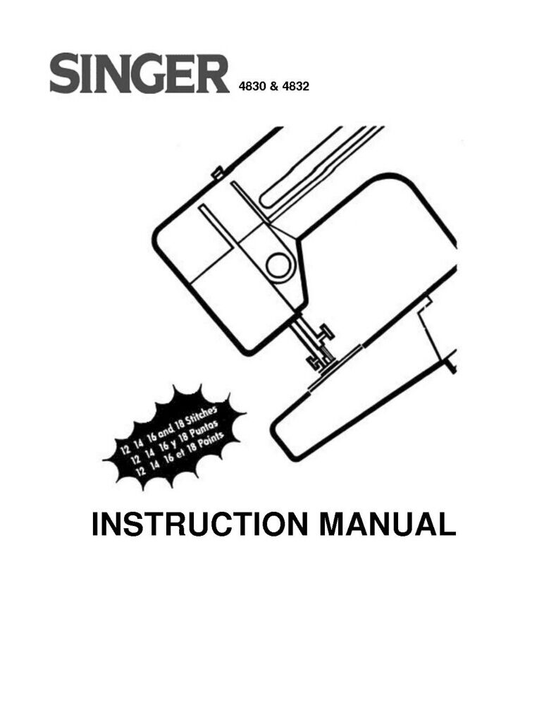 Singer 4830-4832 Sewing Machine/Embroidery/Serger Owners