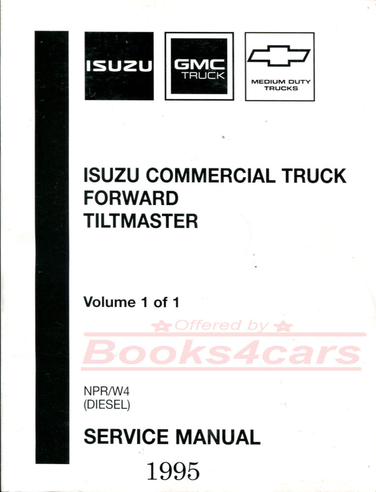 SHOP MANUAL NPR W4 SERVICE REPAIR 1995 ISUZU GMC BOOK