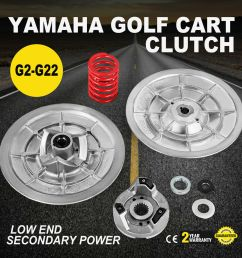 details about yamaha gas golf cart driven clutch kit g2 g22 gas model low end secondary power [ 1000 x 1000 Pixel ]