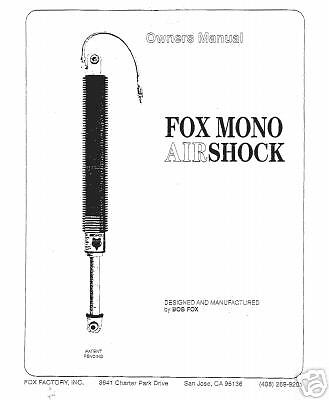 FOX MONO AIRSHOCK OWNERS MANUAL COPY for 77, 78, and 79