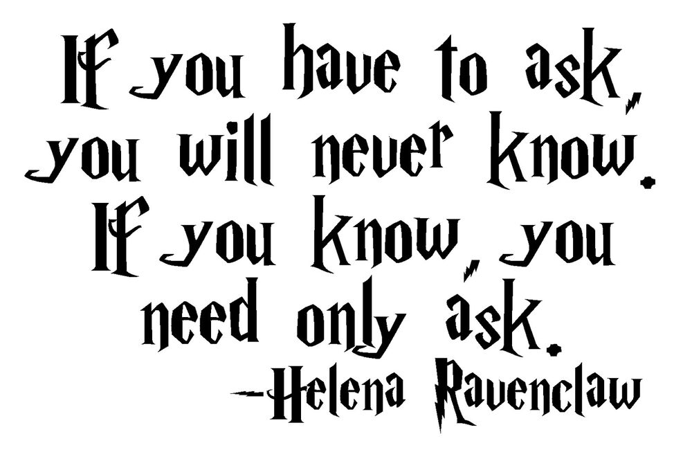 Harry Potter Helena Ravenclaw Quote Gray Lady Vinyl Decal