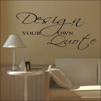 LARGE DESIGN YOUR OWN CUSTOM WALL STICKER QUOTE BESPOKE ...
