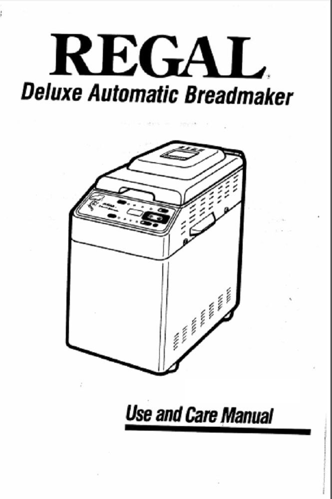 Regal Bread Machine Manual K6750-C6750, K6751, K6755