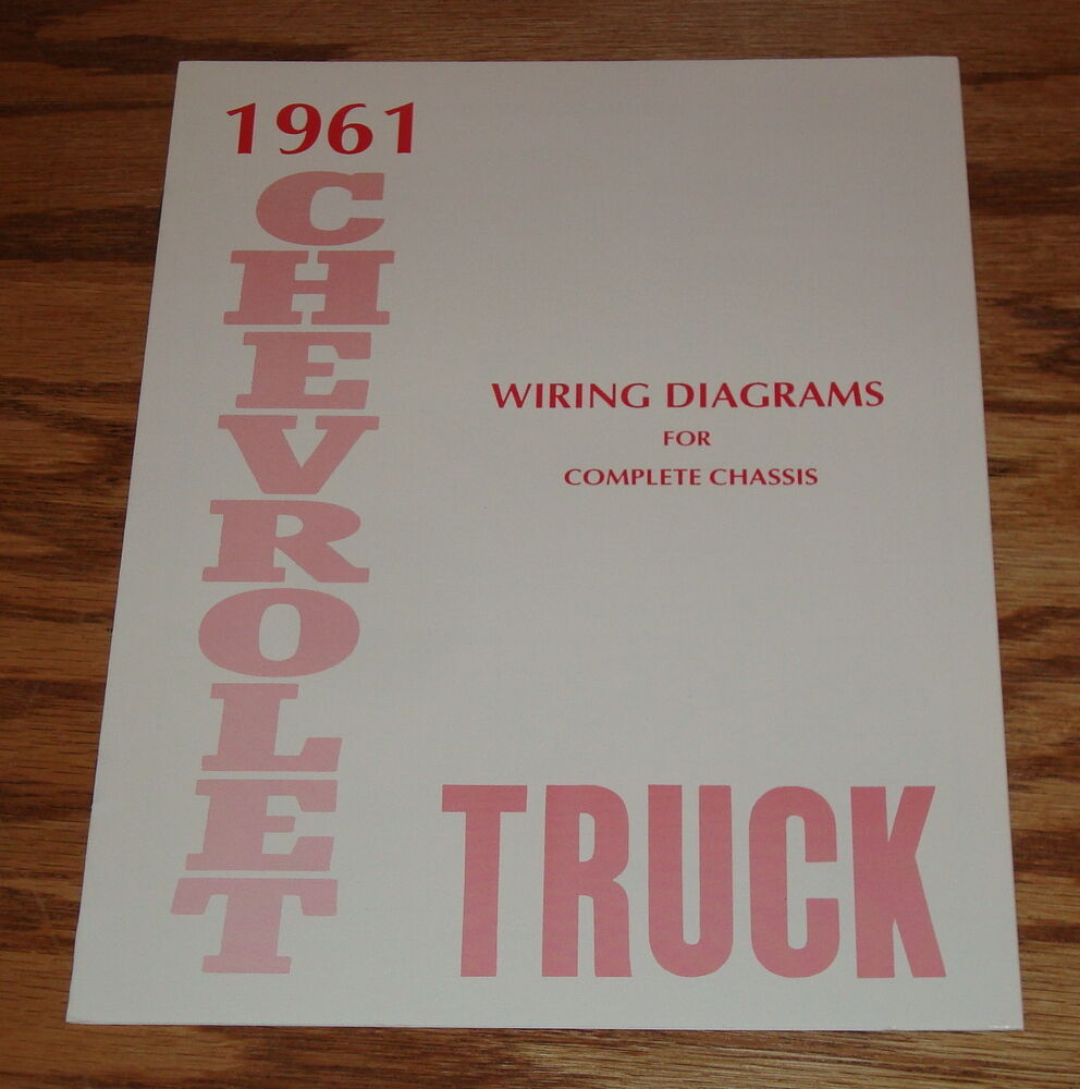 hight resolution of details about 1961 chevrolet truck wiring diagram manual for complete chassis 61 chevy