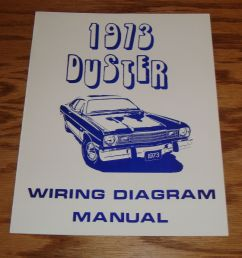 details about 1973 plymouth duster wiring diagram manual 73 [ 1000 x 951 Pixel ]