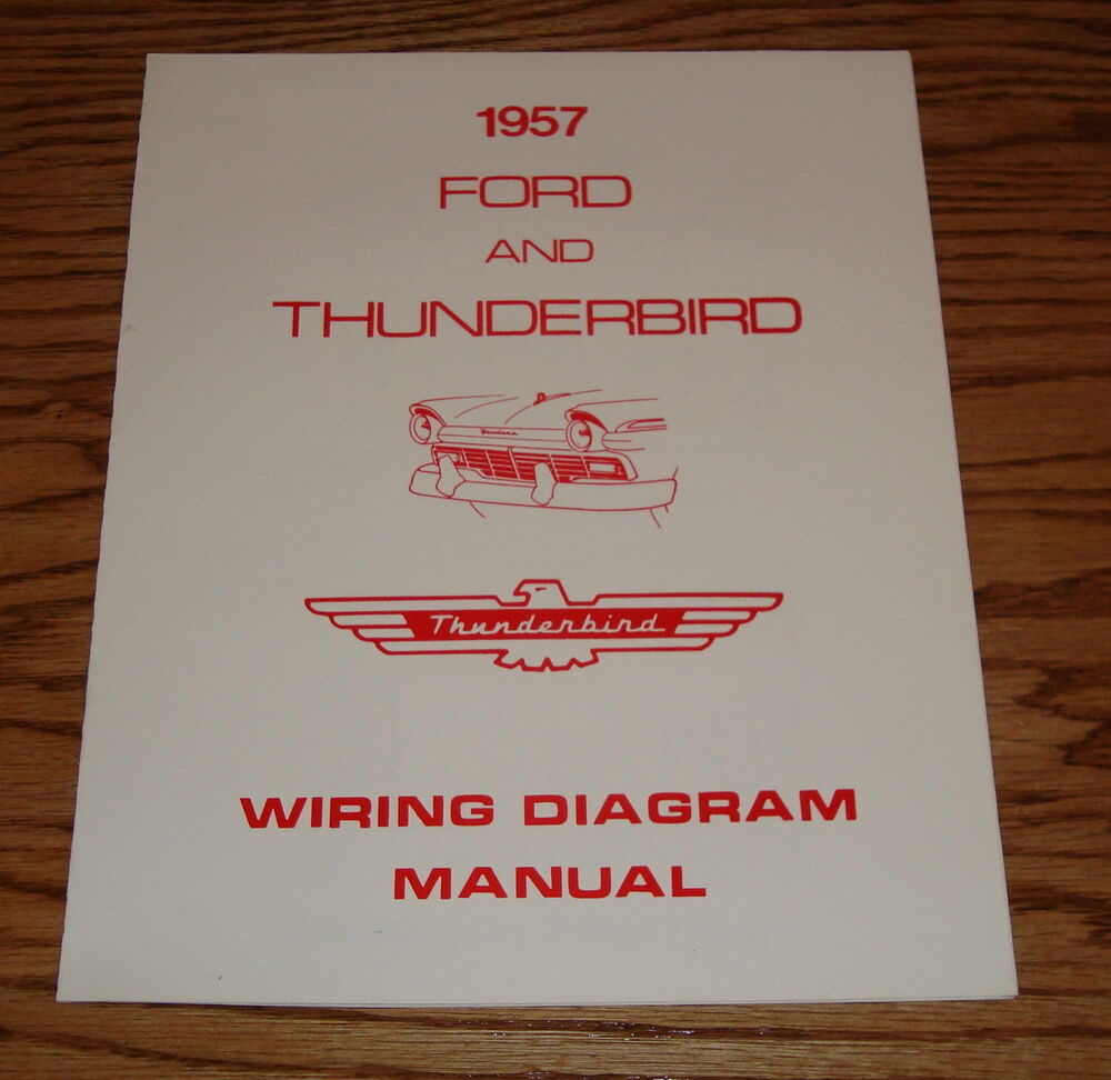hight resolution of details about 1957 ford thunderbird wiring diagram manual brochure 57