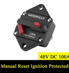 details about 48v dc 100a waterproof circuit breaker manual reset ignition protected fuse box [ 1000 x 1000 Pixel ]