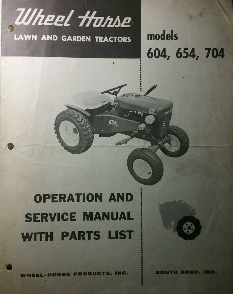 medium resolution of details about wheel horse 604 654 704 lawn garden tractor operation service parts manual