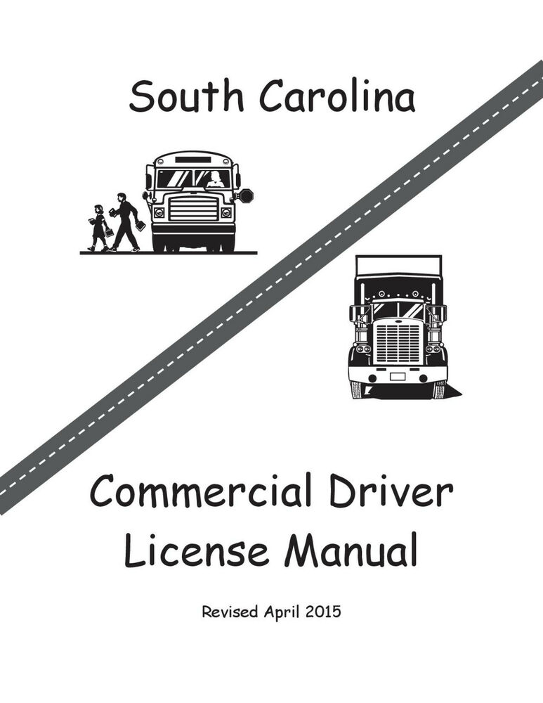 COMMERCIAL DRIVER MANUAL FOR CDL TRAINING (SOUTH CAROLINA