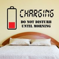 Charging Do not disturb Wall Sticker Wall Quote Art Decal ...