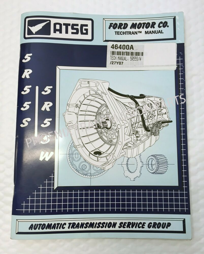 medium resolution of 5r55w 5r55s transmission atsg technical manual 1999 and up for ford ebay