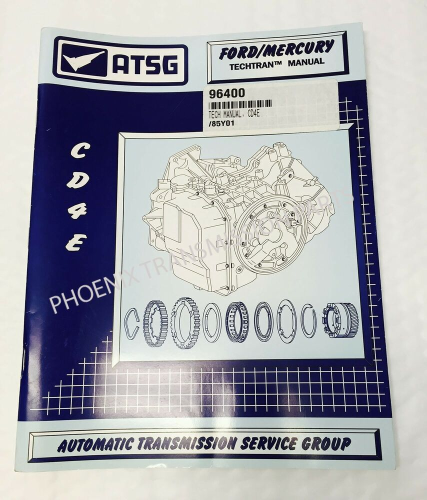 hight resolution of details about cd4e transmission atsg technical service and repair manual for ford