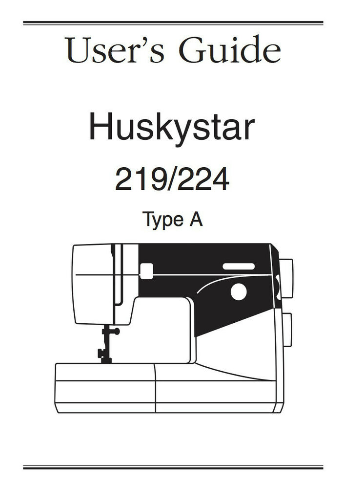 Husqvarna Viking HUSKYSTAR 219 224 INSTRUCTION / USER'S