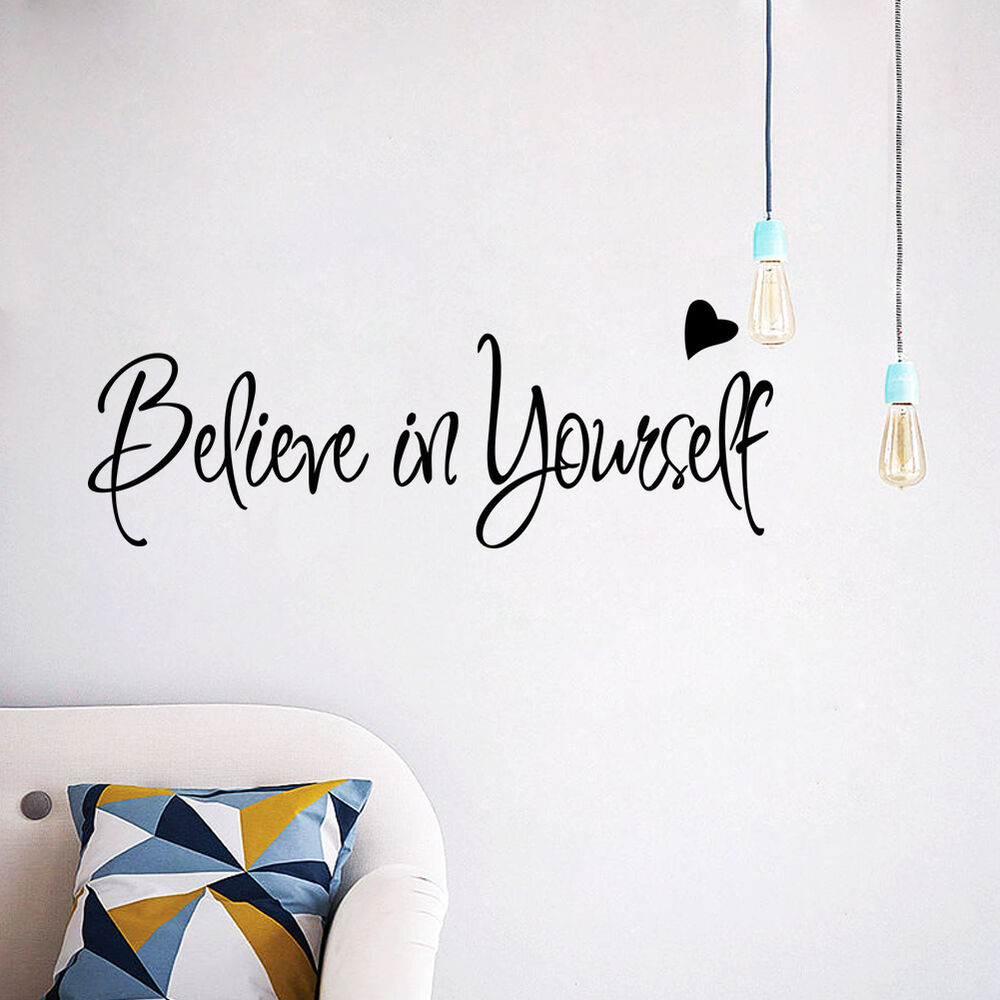 Believe In Yourself Inspirational Vinyl Wall Quotes