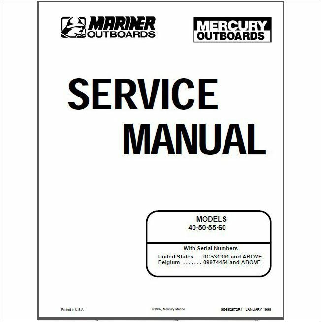 Mercury / Mariner 40 50 55 60 Hp Outboard Motor Service