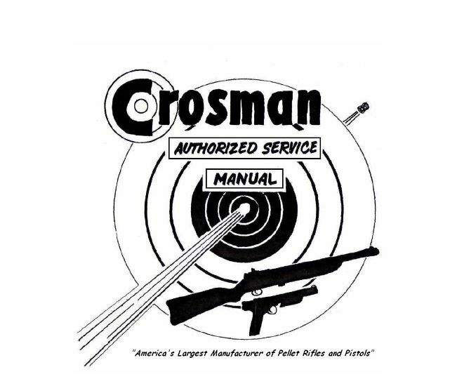 Crosman Master Service Manual for BB/Pellet Rifles/Pistols